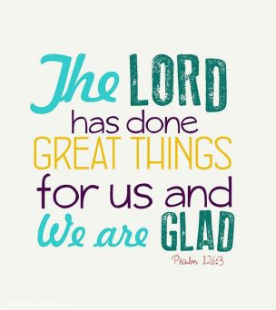 The Lord has done great things