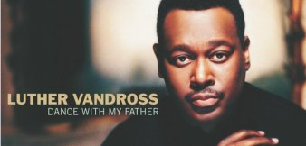 luther-vandross---dance-with-my-father-1524059183-article-0